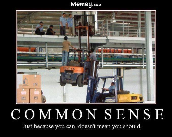forklift work common sense demotivational poster