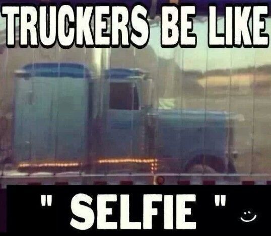funny trucking pictures selfie in reflection of trailer