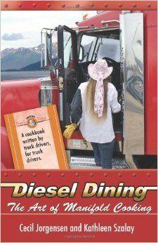trucker cookbook the art of manifold cooking