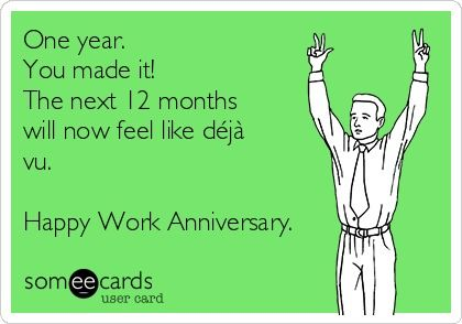 one year you made it the next 12 months meme ecard