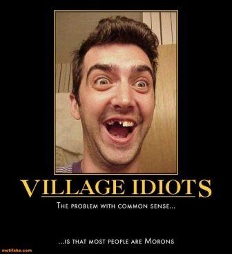 hillbilly village idiot demotivational poster