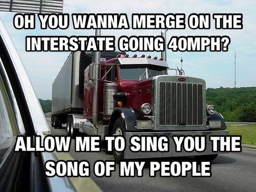 1d3cb2a0d6c198b6e7e3f268a6ccb3e8--truckers-girlfriend-truck-memes.jpg