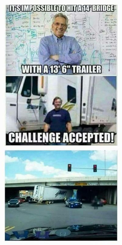 trucking meme funny picture 13- 6 truck stuck under 14-foot bridge