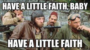 Have a little faith!