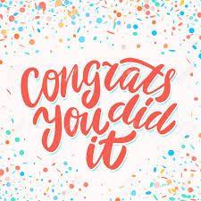 Congrats, you DID it~!