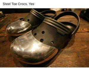 SteelToeCrocs!