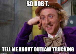 Rob T. Willy Wonka meme